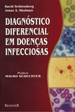 DIAGNÓSTICO DIFERENCIAL EM DOENÇAS INFECCIOSAS