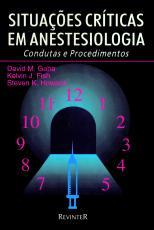 SITUAÇÕES CRÍTICAS EM ANESTESIOLOGIA