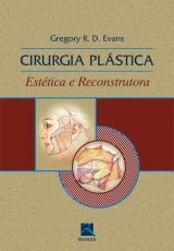 CIRURGIA PLÁSTICA - ESTÉTICA E RECONSTRUTORA