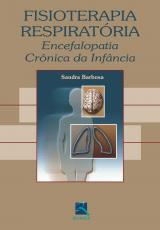 FISIOTERAPIA RESPIRATÓRIA - ENCEFALOPATIA CRÔNICA DA INFÂNCIA