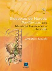 BLOQUEIOS DE NERVOS PERIFÉRICOS DOS MEMBROS SUPERIORES INFERIORES