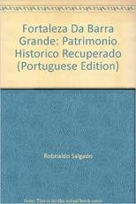 FORTALEZA DA BARRA GRANDE - PATRIMONIO HISTORICO...