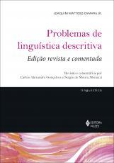 PROBLEMAS DE LINGUÍSTICA DESCRITIVA - ED. REVISTA E COMENTADA