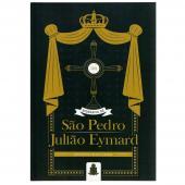 BIOGRAFIA DE S. PEDRO JULIÃO EYMARD