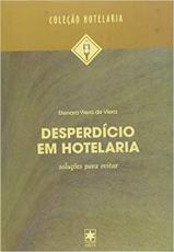 DESPERDICIO EM HOTELARIA - 1