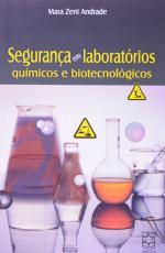 SEGURANCA EM LABORATORIOS QUIMICOS E BIOTECNOLOGICOS - 1ª