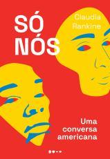 SÓ NÓS - UMA CONVERSA AMERICANA