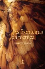AS FRONTEIRAS DA TÉCNICA