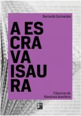 CLASSICOS DA LITERATURA BRASILEIRA - A ESCRAVA ISAURA