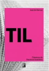 CLASSICOS DA LITERATURA BRASILEIRA - TIL