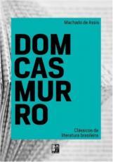 CLASSICOS DA LITERATURA BRASILEIRA - DOM CASMURRO
