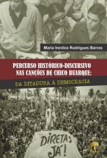 PERCURSO HISTÓRICO-DISCURSIVO NAS CANÇÕES DE CHICO BUARQUE