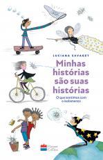 MINHAS HISTÓRIAS SÃO SUAS HISTÓRIAS - O QUE SENTIMOS COM O ISOLAMENTO