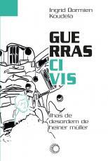 GUERRAS CIVIS - ILHAS DE DESORDEM DE HEINER MÜLLER