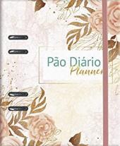 PÃO DIÁRIO PLANNER - ROSAS