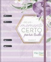 PÃO DIÁRIO PLANNER - ORQUÍDEA