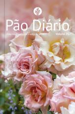 PÃO DIÁRIO VOL 25 - FLORES