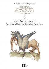 LOS TIPOS ICONOGRAFICOS DE LA TRADICION CRISTIANA - 6: LOS DEMONIOS II - BESTIARIO, MÚSICA ENDIABLADA Y EXORCISMO