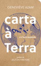 CARTA À TERRA - E A TERRA RESPONDE