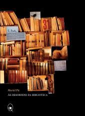 AS DESORDENS DA BIBLIOTECA