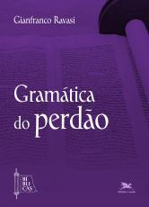 GRAMÁTICA DO PERDÃO