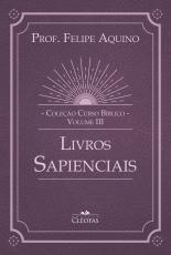 COLEÇÃO CURSO BÍBLICO VOL. III - LIVROS SAPENCIAIS
