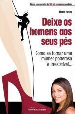 DEIXE OS HOMENS AOS SEUS PES