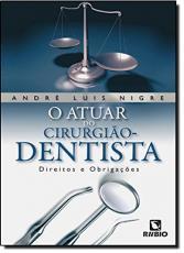 ATUAR DO CIRURGIAO-DENTISTA, O - 1
