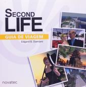 SECOND LIFE - GUIA DE VIAGEM - 1