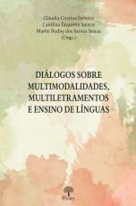 DIÁLOGOS SOBRE MULTIMODALIDADES, MULTILETRAMENTOS E ENSINO DE LÍNGUAS