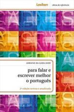 PARA FALAR E ESCREVER MELHOR O PORTUGUES