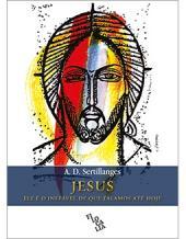 JESUS - ELE É O INEFÁVEL DE QUE FALAMOS ATÉ HOJE