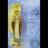 JOSE E MARIA : INTERFACES DO MISTERIO
