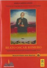 BEATO OSCAR ROMERO - MAGISTÉRIO DOS BISPOS 6