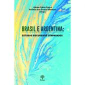BRASIL E ARGENTINA: ESTUDOS DISCURSIVOS COMPARADOS