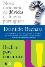 EVANILDO BECHARA - NOVO DICIONÁRIO & BECHARA PARA CONCURSOS