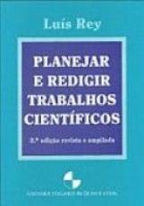 PLANEJAR REDIGIR TRABALHOS CIENTIFICOS, REVISTA E AMPLIADA - 2