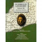 OS DIÁRIOS DE LANGSDORFF - VOLUME III