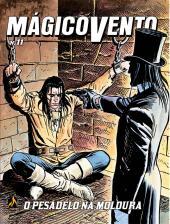 MÁGICO VENTO - VOLUME 11 - O PESADELO NA MOLDURA - VOL. 11
