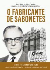 O FABRICANTE DE SABONETES