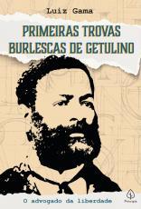 PRIMEIRAS TROVAS BURLESCAS DE GETULINO