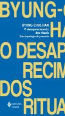 O DESAPARECIMENTO DOS RITUAIS - UMA TOPOLOGIA DO PRESENTE