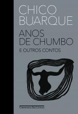 ANOS DE CHUMBO E OUTROS CONTOS