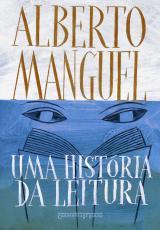 UMA HISTÓRIA DA LEITURA