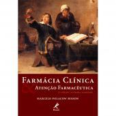 FARMÁCIA CLÍNICA & ATENÇÃO FARMACÊUTICA