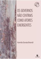 OS GOVERNOS NAO CENTRAIS COMO ATORES EMERGENTES