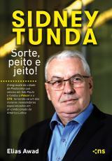 SIDNEY TUNDA: SORTE, PEITO E JEITO!