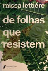DE FOLHAS QUE RESISTEM