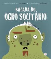 BALADA DO OGRO SOLITÁRIO