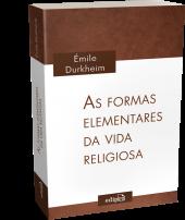 AS FORMAS ELEMENTARES DA VIDA RELIGIOSA - O SISTEMA TOTÊMICO NA AUSTRÁLIA